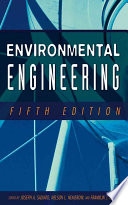 """Environmental Engineering"" by Joseph A. Salvato, Nelson L. Nemerow, Franklin J. Agardy"