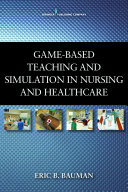 Game-Based Teaching and Simulation in Nursing and Health Care ebook