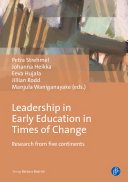 Leadership in early education in times of change: research from five continents