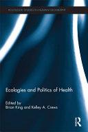 Ecologies and Politics of Health [Pdf/ePub] eBook