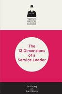 12 DIMENSIONS OF A SERVICE LEA