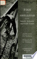 Fish And Shellfish Of The South Atlantic And Gulf Coasts PDF