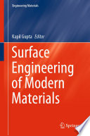 Surface Engineering Of Modern Materials Book PDF