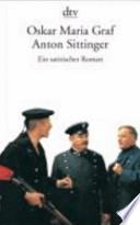 Anton Sittinger  : ein satirischer Roman