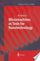 Micromachines As Tools For Nanotechnology Book PDF