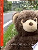 Teddy and the Darkgate