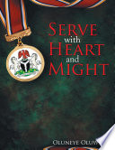 Serve With Heart And Might