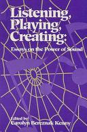 Listening  Playing  Creating