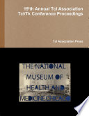 Proceedings of the 19'th Annual Tcl Assocation Tcl/Tk conference