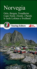 Guida Turistica Norvegia. Oslo, Bergen, Trondheim, Capo Nord, i fiordi, i parchi, le isole Lofoten e Svalbard Immagine Copertina