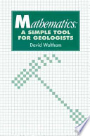 Mathematics A Simple Tool For Geologists Book PDF