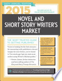 2015 Novel Short Story Writer S Market