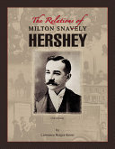 The Relations of Milton Snavely Hershey