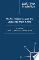 ASEAN Industries and the Challenge from China Book