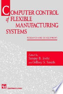 Computer control of flexible manufacturing systems
