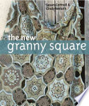 Read Online The New Granny Square For Free
