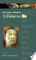 A Star Trek The Next Generation Time 2 A Time To Die