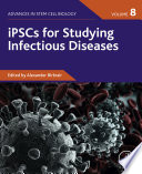 iPSCs for Studying Infectious Diseases