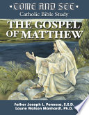 Come And See The Gospel Of Matthew Book PDF