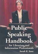 Public Speaking Handbook for Librarians and Information Professionals Book PDF