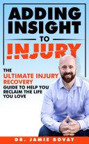 Adding Insight To Injury