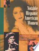 """Notable Hispanic American Women"" by Diane Telgen, Joseph M. Palmisano, Eva M. Neito, Jim Kamp"