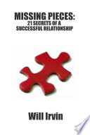 Missing Pieces 21 Secrets Of A Successful Relationship Book PDF