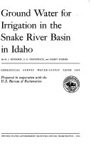 Ground Water for Irrigation in the Snake River Basin in Idaho