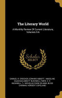 The Literary World: A Monthly Review of Current Literature