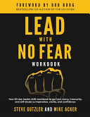 Lead With No Fear WORKBOOK