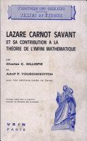 Lazare Carnot Savant Et Sa Contribution a la Theorie de L'Infini Mathematique