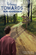 Pathways Towards Non Aggression