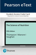 Pearson Etext the Science of Nutrition Access Card Book