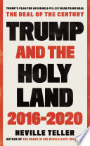 Trump and the Holy Land  2016 2020