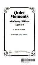Quiet Moments With Young Children Ages 6 8