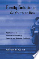 Family Solutions For Youth At Risk Book PDF