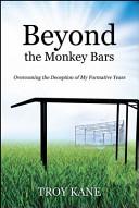 Beyond the Monkey Bars