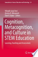 Cognition Metacognition And Culture In Stem Education