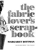 The Fabric Lover s Scrapbook