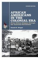 African Americans in the Colonial Era [Pdf/ePub] eBook