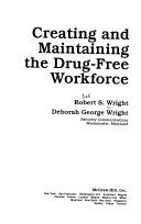 Creating and Maintaining the Drug free Workforce