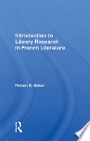 Introduction To Library Research In French Literature