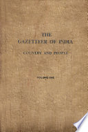 """""""The Gazetteer of India: Volume 1"""" by Publications Division"""