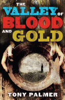 The Valley of Blood and Gold ebook