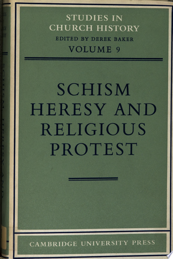 Schism  Heresy and Religious Protest