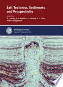 Salt Tectonics  Sediments and Prospectivity