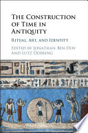 The Construction Of Time In Antiquity