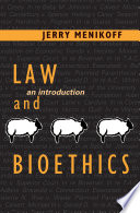 Law and Bioethics