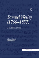Samuel Wesley  1766 1837   A Source Book
