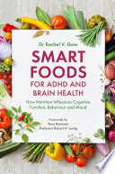 Smart Foods for ADHD and Brain Health Book